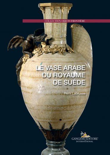 Le vase arabe du royaume de suède