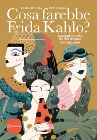 Cosa farebbe Frida Kahlo? ePub