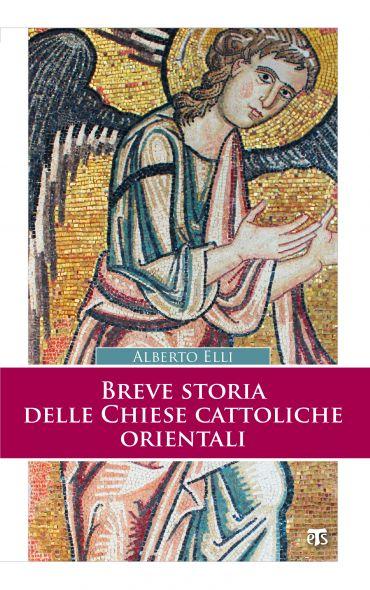 Breve storia delle Chiese cattoliche orientali (II Ed.) ePub