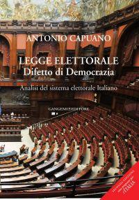 Legge elettorale. Difetto di Democrazia. Analisi del sistema ele