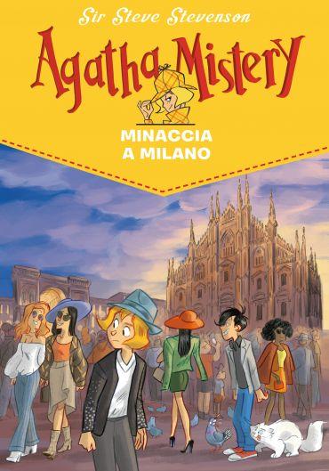 Minaccia a Milano. Agatha Mistery. Vol. 29 ePub