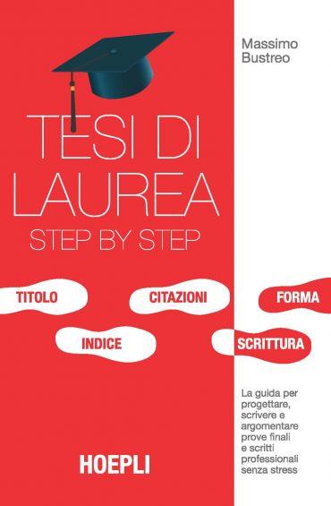Tesi di laurea step by step ePub