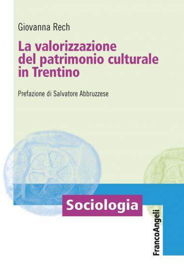 La valorizzazione del patrimonio culturale in Trentino ePub