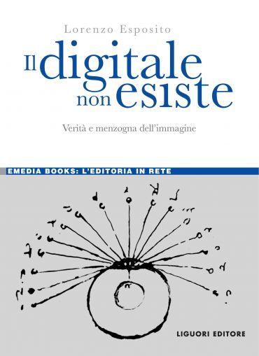 Il digitale non esiste