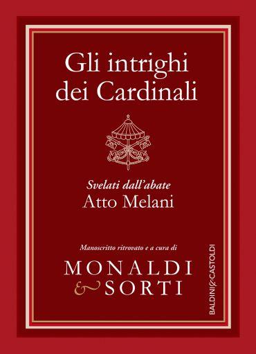 Gli intrighi dei Cardinali
