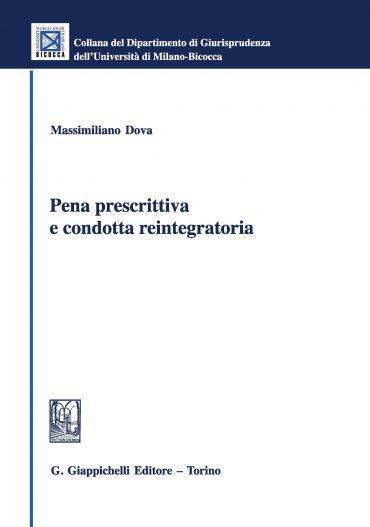 Pena prescrittiva e condotta reintegratoria