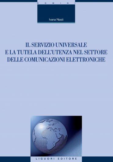 Il servizio universale e la tutela dell'utenza nel settore delle