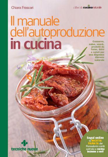 Il manuale dell'autoproduzione in cucina ePub