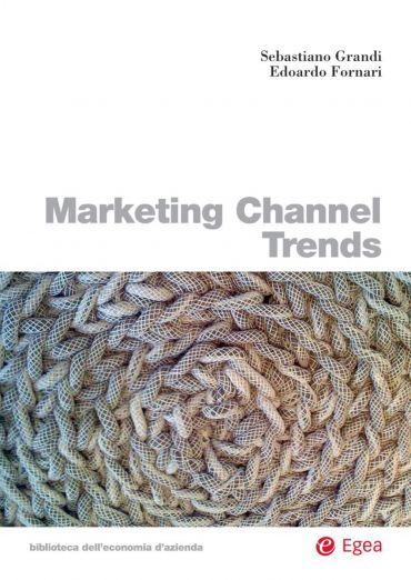 Marketing Channel Trends