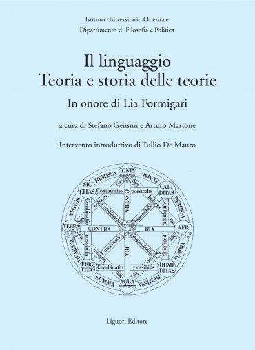 Il linguaggio. Teoria e storia delle teorie