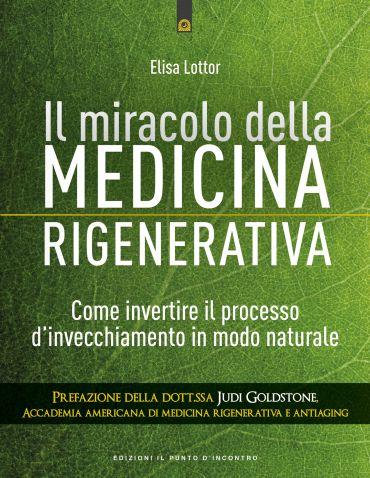 Il miracolo della medicina rigenerativa ePub