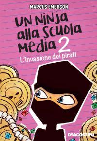 Un ninja alla scuola media. L'invasione dei pirati ePub