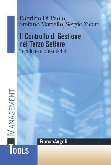 Il controllo di gestione nel Terzo settore. Tecniche e dinamiche