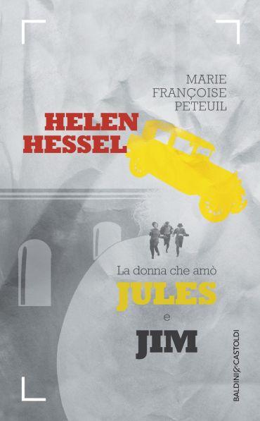 Helen Hessel la donna che amò Jules e Jim ePub
