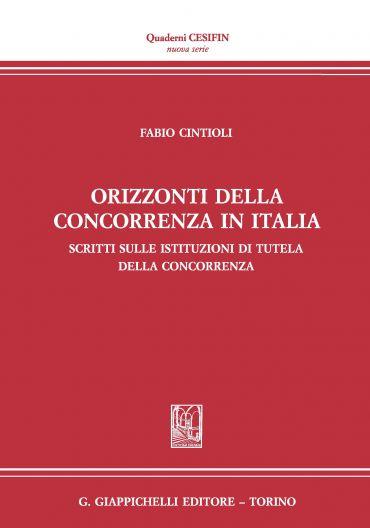 Orizzonti della concorrenza in Italia