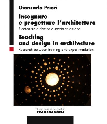 Insegnare e progettare l'architettura/Teaching and design in arc