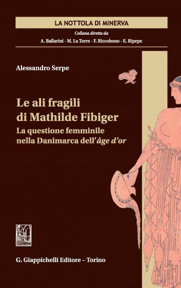 Le ali fragili di Mathilde Fibiger