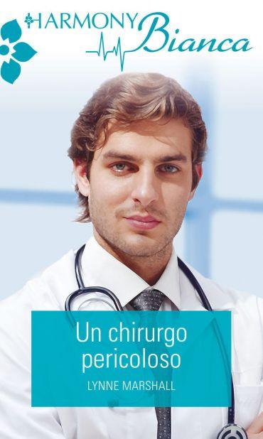 Un chirurgo pericoloso ePub