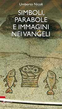 Simboli, parabole e immagini nei Vangeli