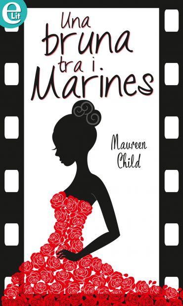Una bruna tra i marines (eLit) ePub