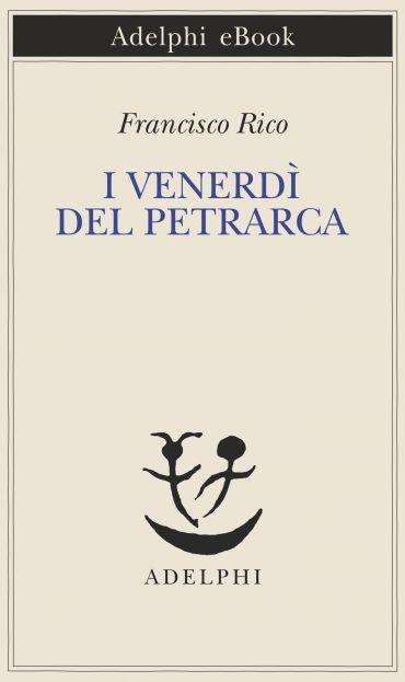 I venerdì del Petrarca ePub