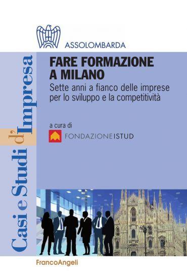 Fare formazione a Milano. Sette anni a fianco delle imprese per