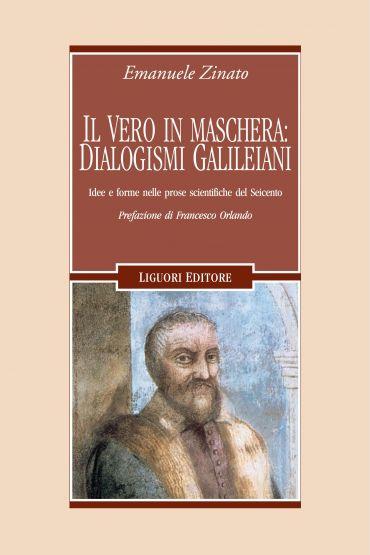 Il vero in maschera: dialogismi galileiani