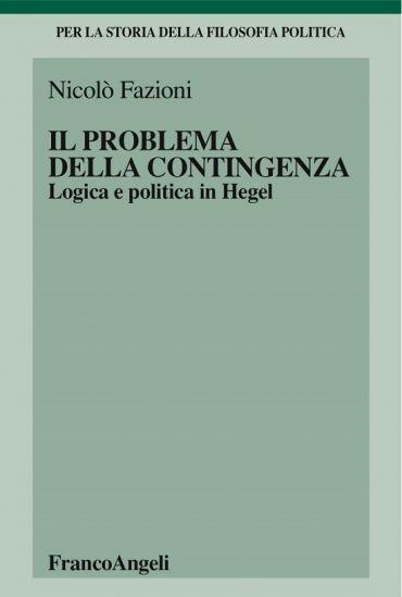 Il problema della contingenza. Logica e politica in Hegel ePub