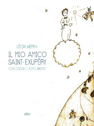 Il mio amico Saint-Exupery ePub