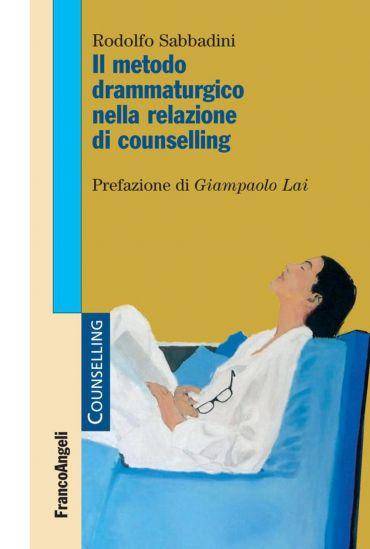Il metodo drammaturgico nella relazione di counselling