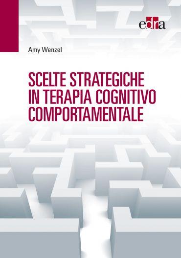 Scelte strategiche in terapia cognitivo comportamentale ePub