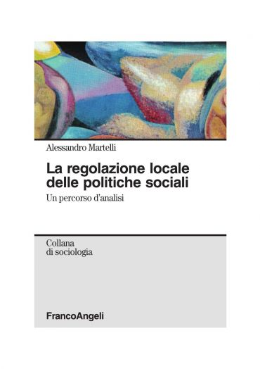 La regolazione locale delle politiche sociali. Un percorso d'ana