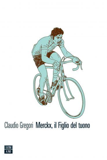 Merckx, il Figlio del tuono ePub