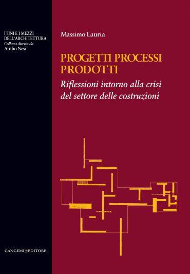 Progetti Processi Prodotti