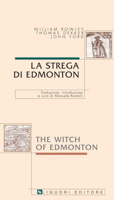 La strega di Edmonton/The Witch of Edmonton