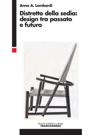 Distretto della sedia: design tra passato e futuro