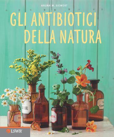 Gli antibiotici della natura ePub