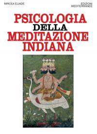 La psicologia della meditazione indiana ePub