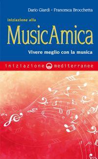 Iniziazione alla MusicAmica ePub