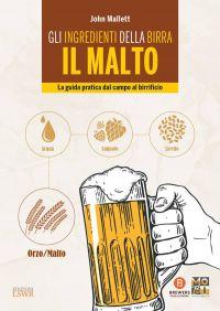 Gli ingredienti della birra: il malto ePub