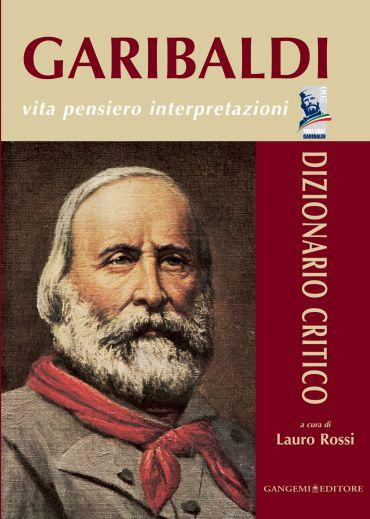 Garibaldi - Vita pensiero interpretazioni ePub
