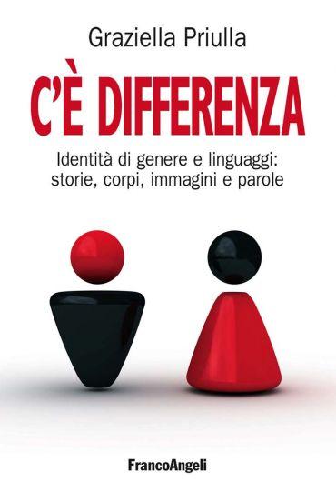 C'è differenza. Identità di genere e linguaggi: storie, corpi, i