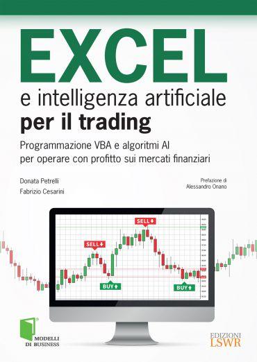 EXCEL e intelligenza artificiale per il trading ePub