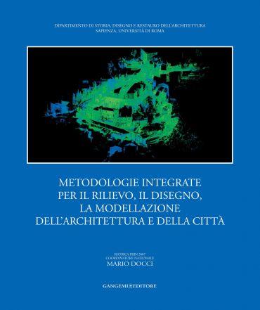 Metodologie integrate per il rilievo, il disegno, la modellazion