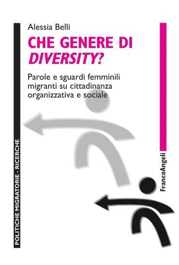 Che genere di diversity? Parole e sguardi femminili migranti su