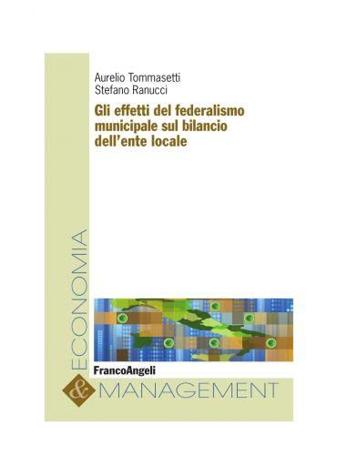 Gli effetti del federalismo municipale sul bilancio dell'ente lo