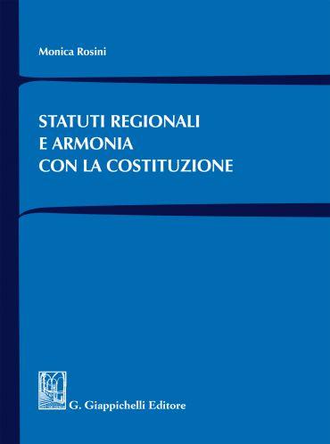 Statuti regionali e armonia con la Costituzione