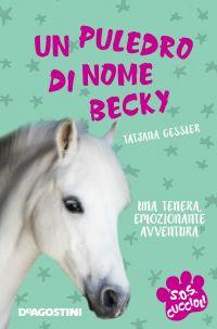 Un puledro di nome Becky. SoS Cuccioli. Vol. 5 ePub