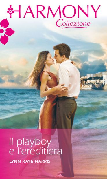 Il playboy e l'ereditiera ePub