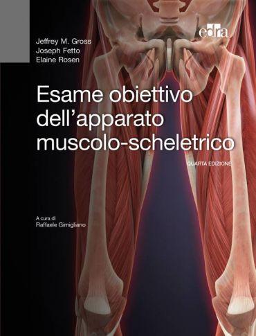 Esame obiettivo dell'apparato muscolo-scheletrico ePub